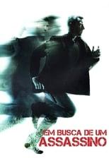 Em Busca de um Assassino (2011) Torrent Legendado