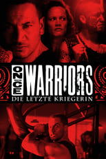 Die letzte Kriegerin: Once were Warriors