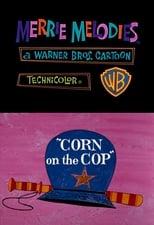 Corn on the Cop