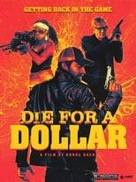 Die for a Dollar (2019) Torrent Dublado e Legendado