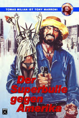 Der Superbulle gegen Amerika