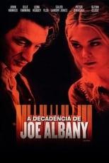 A Decadência de Joe Albany (2014) Torrent Dublado e Legendado