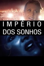 Império dos Sonhos (2006) Torrent Legendado