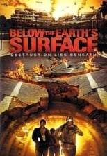 Below the Earth's Surface (2008) aka Gaping Abyss