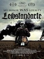 My Honor Was Loyalty - Leibstandarte