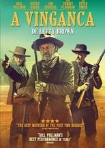 A Vingança de Lefty Brown (2017) Torrent Dublado e Legendado