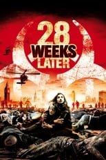 Filmposter: 28 Weeks Later