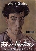 Mark Gatiss on John Minton: The Lost Man of British Art