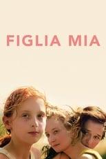 Poster for Figlia mia