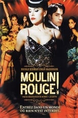 Moulin Rouge !  (Moulin Rouge!) streaming complet VF HD
