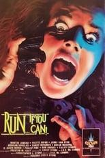 Run If You Can! ...oder Du bist das nächste Opfer