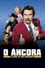 O Âncora: A Lenda de Ron Burgundy (2004) Torrent Dublado e Legendado