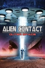 Alien Contact Outer Space (2017) Torrent Legendado
