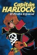 Las aventuras del Capitán Harlock (Pirata Espacial)
