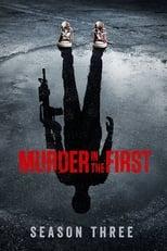 Murder in the First 3ª Temporada Completa Torrent Legendada