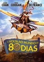 Volta ao Mundo em 80 Dias: Uma Aposta Muito Louca (2004) Torrent Dublado e Legendado