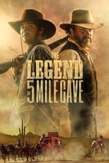 The Legend of 5 Mile Cave (2019) Torrent Legendado