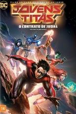 Jovens Titans: O Contrato de Judas (2017) Torrent Dublado e Legendado