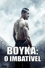 Boyka: O Imbatível (2016) Torrent Dublado e Legendado