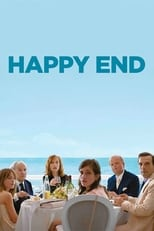 Happy End: Happy End ist ein satirischer Alptraum des Reichtums im großbürgerlichen Europa: So klar, brilliant und unversöhnlich wie Halogenlicht. Es ist so mitreißend wie eine teuflische Soapopera, eine Dynastie der verlorenen Seelen.