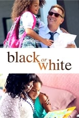 Poster for Black or White