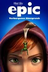 Filmposter: Epic - Verborgenes Königreich