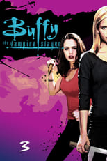Buffy the Vampire Slayer: Season 3 (1998)