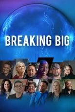 Breaking Big