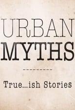 Urban Myths