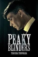 Peaky Blinders Sangue, Apostas e Navalhas 3ª Temporada Completa Torrent Dublada e Legendada
