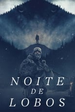Noite de Lobos (2018) Torrent Dublado e Legendado