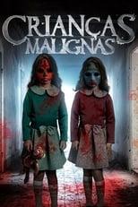 Crianças Malígnas (2018) Torrent Dublado e Legendado