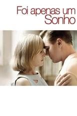 Foi Apenas um Sonho (2008) Torrent Dublado e Legendado