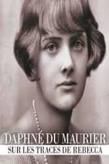 Daphné du Maurier: sur les traces de Rebecca