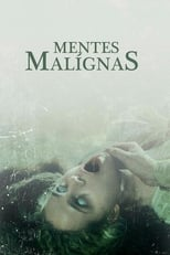 Mentes Malignas (2018) Torrent Dublado e Legendado