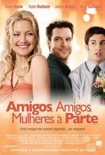 Amigos, Amigos, Mulheres à Parte (2008) Torrent Dublado e Legendado