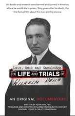 The Life and Trails of Wilhelm Reich