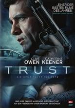 Filmposter: Blindes Vertrauen – Trust