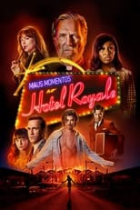 Maus Momentos no Hotel Royale (2018) Torrent Dublado e Legendado