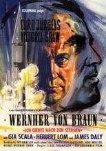 Wernher von Braun - Ich greife nach den Sternen