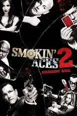 Poster for Smokin' Aces 2: Assassins' Ball