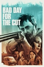 Poster for Bad Day for the Cut