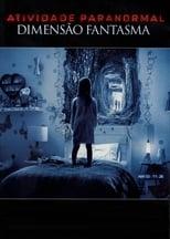 Atividade Paranormal: Dimensão Fantasma (2015) Torrent Dublado e Legendado