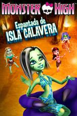 Monster High: Espantada de isla calavera