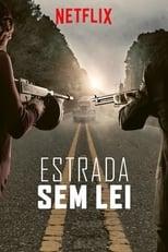 Estrada Sem Lei (2019) Torrent Dublado e Legendado