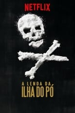 A Lenda da Ilha do Pó (2018) Torrent Dublado e Legendado