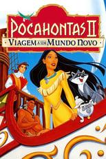 Pocahontas II: Uma Jornada para o Novo Mundo (1998) Torrent Legendado