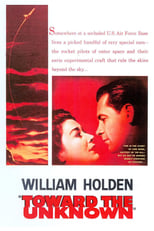 Official movie poster for Toward the Unknown (1956)