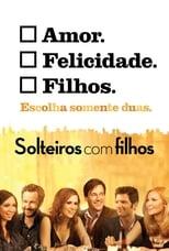Solteiros Com Filhos (2012) Torrent Dublado e Legendado