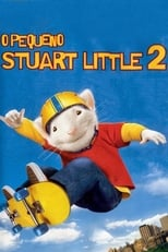 O Pequeno Stuart Little 2 (2002) Torrent Dublado e Legendado